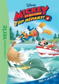 Mickey et ses amis. Volume 2, Tous à la pêche !