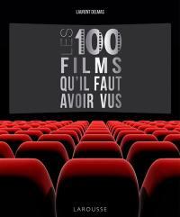 100 films qu'il faut avoir vus