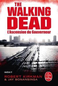 The walking dead. Volume 1, L'ascension du Gouverneur