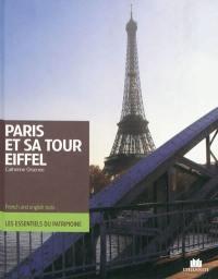 Paris et sa tour Eiffel = Paris and her Eiffel tower