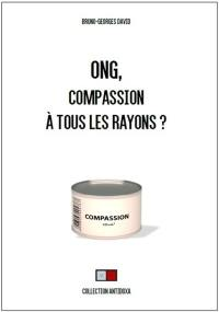 ONG, compassion à tous les rayons ?