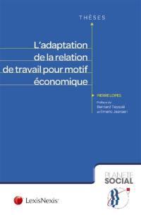 L'adaptation de la relation de travail pour motif économique
