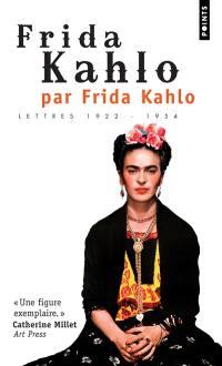 Frida Kahlo par Frida Kahlo