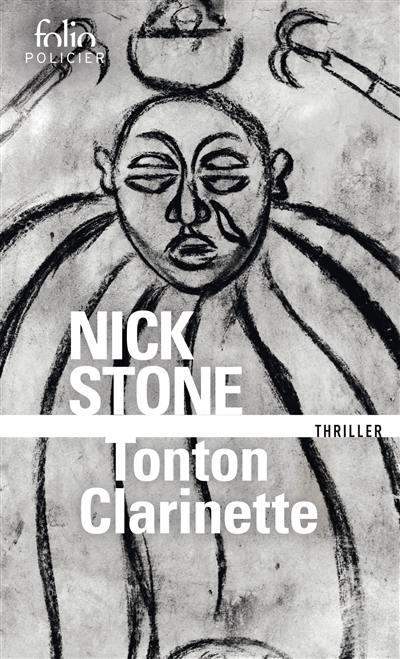 Tonton Clarinette : une enquête du privé Max Mingus