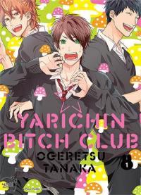 Yarichin bitch club. Volume 1