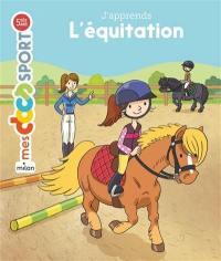 J'apprends l'équitation