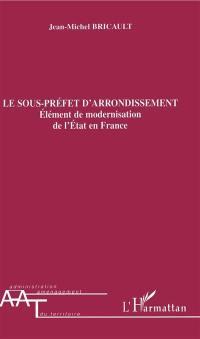 Le sous-préfet d'arrondissement