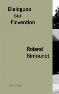 Dialogues sur l'invention