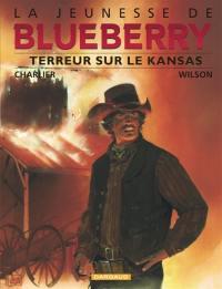 La jeunesse de Blueberry. Volume 5, Terreur sur le Kansas