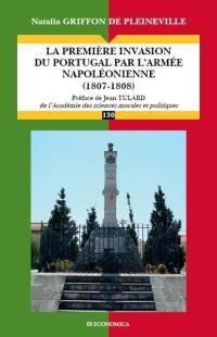 La première invasion du Portugal par l'armée napoléonienne (1807-1808)