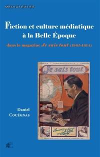 Fiction et culture médiatique à la Belle Epoque