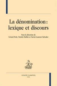 La dénomination : lexique et discours