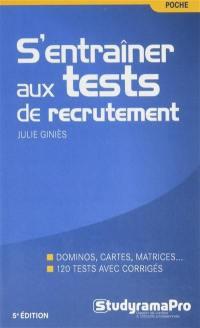 S'entraîner aux tests de recrutement : dominos, cartes, matrices... : 120 tests avec corrigés