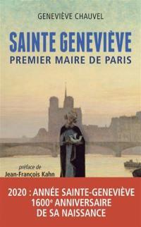 Sainte Geneviève : premier maire de Paris