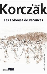 Les colonies de vacances