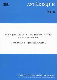Astérisque. n° 399, The equivalence of two Seiberg-Witten Floer homologies