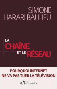 La chaîne et le réseau