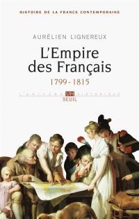 Histoire de la France contemporaine. Volume 1, L'Empire des Français, 1799-1815