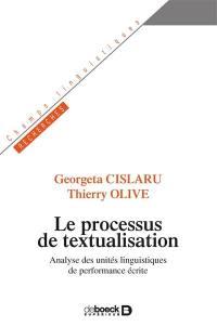 Le processus de textualisation