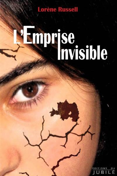 L'emprise invisible