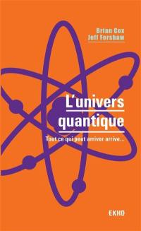L'univers quantique