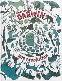 Charles Darwin : une révolution