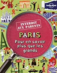Paris : pour en savoir plus que les grands