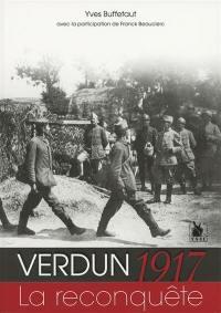 Verdun 1917, la reconquête