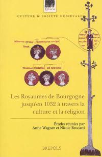 Les royaumes de Bourgogne jusqu'en 1032