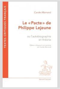Le pacte de Philippe Lejeune ou L'autobiographie en théorie