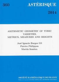 Astérisque. n° 360, Arithmetic geometry of toric varieties