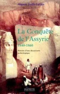 La conquête de l'Assyrie