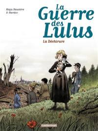 La guerre des Lulus, 1917, la déchirure
