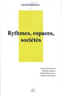 Rythmes, espaces, sociétés