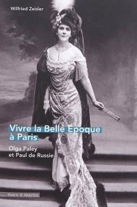 Vivre la Belle Epoque à Paris