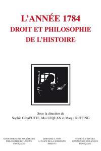 L'année 1784, Kant : droit et philosophie de l'histoire
