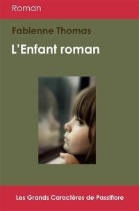 L'enfant roman