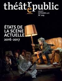 Théâtre-public. n° 229, Etats de la scène actuelle 2016-2017