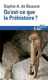 Qu'est-ce que la préhistoire ?