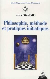 Philosophie, méthode et pratique initiatiques