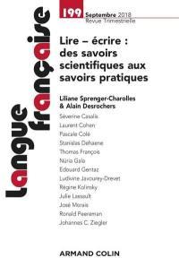 Langue française. n° 199, Lire, écrire : des savoirs scientifiques aux savoirs pratiques