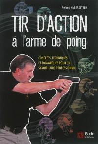 Tir d'action à l'arme de poing