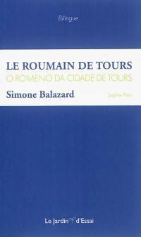Le Roumain de Tours = O Romeno da cidade de Tours