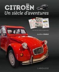 Citroën, un siècle d'aventures