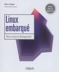 Linux embarqué : mise en place et développement