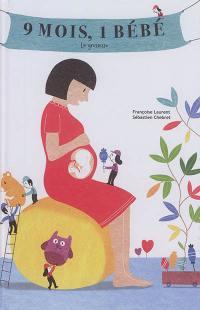 9 mois, 1 bébé : la grossesse