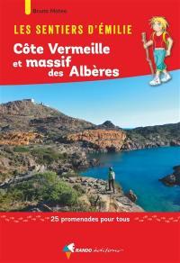 Les sentiers d'Emilie, Côte Vermeille et massif des Albères