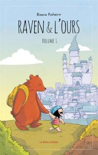 Raven & l'ours. Volume 1,