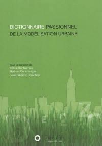 Dictionnaire passionnel de la modélisation urbaine