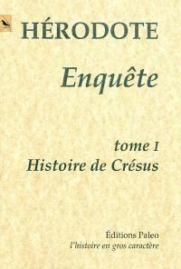 Enquête. Volume 1, Livre 1 : Histoire de Crésus
